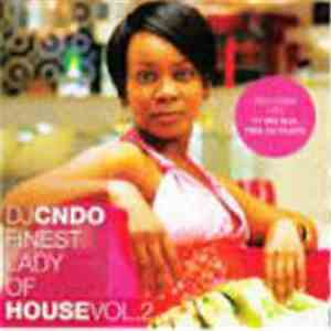 DJ Cndo - Finest Lady Of House Vol. 2 download