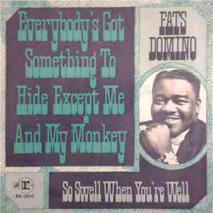 Fats Domino - Everybody's Got Something To Hide Except Me And My Monkey download