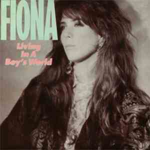 Fiona  - Living In A Boys World download