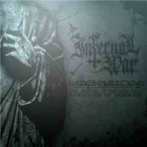 Infernal War - Redesekration: The Gospel Of Hatred And Apotheosis Of Genocide download