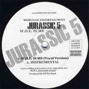 Jurassic 5 - W.O.E Is Me download