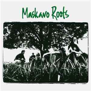 Maskavo Roots - Maskavo Roots download