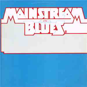 Various - Mainstream Of The Blues download